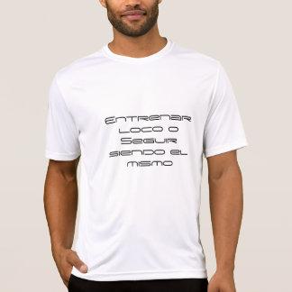 Bilden Sie geisteskrankes aus oder bleiben Sie die T-Shirt