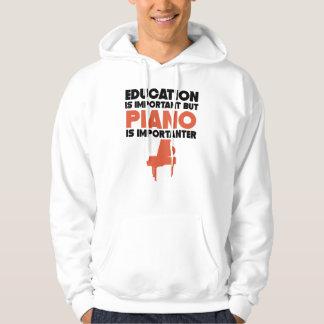 Bildung ist wichtig, aber Klavier ist Importanter Hoodie