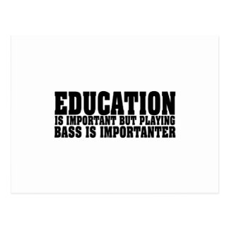 Bildung ist wichtiger Bass-Spieler-Schwarz-Text Postkarte