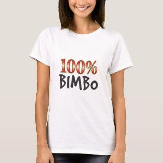 Bimbo 100 Prozent T-Shirt