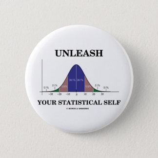 Binden Sie Ihr statistischer Selbst los Runder Button 5,7 Cm