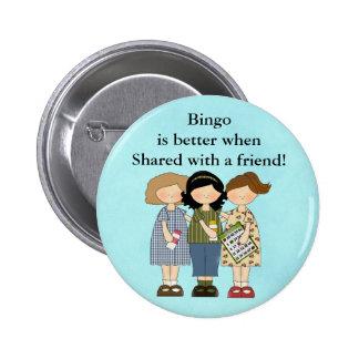 Bingo ist wenn Knopf besser Runder Button 5,7 Cm