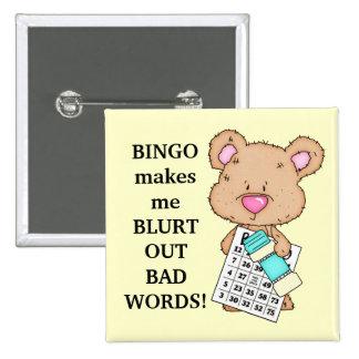 Bingo lässt mich knöpfen quadratischer button 5,1 cm