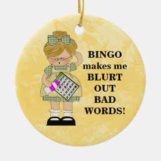 Bingo lässt mich verzieren rundes keramik ornament