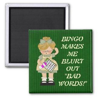 Bingo stellt mich Magneten her Quadratischer Magnet