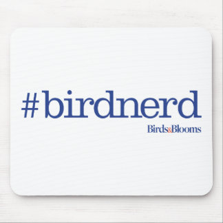 #birdnerd mousepad