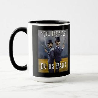 """""""Bis Tod tun Sie uns das Teil"""", das von der toten Tasse"""