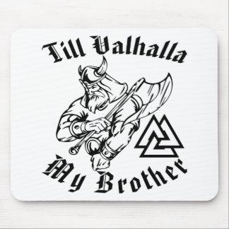 Bis Walhall mein Bruder Mousepads