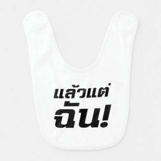 Bis zu MIR! ★ Laeo Tae Chan im thailändische Babylätzchen