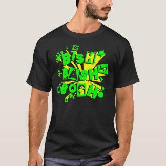 BISH! HEFTIGER SCHLAG! QUATSCH! T-Shirt