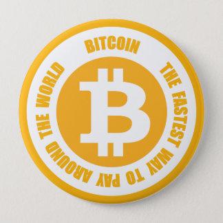 Bitcoin die schnellste Weise, auf der ganzen Welt Runder Button 10,2 Cm