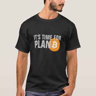 Bitcoin. Es ist Zeit für PLAN B (Schwarzes) T-Shirt
