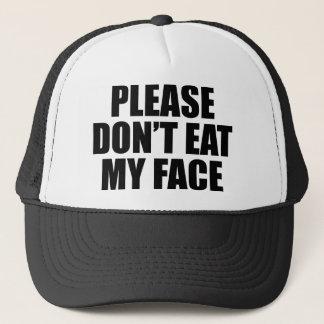 Bitte essen Sie nicht mein Gesicht Truckerkappe
