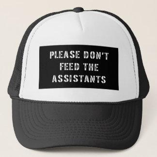 Bitte füttern Sie nicht die Assistenten Truckerkappe