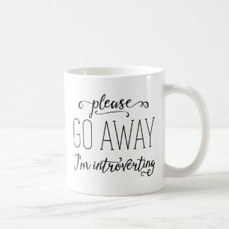Bitte weg gehe ich Introverting Kaffeetasse