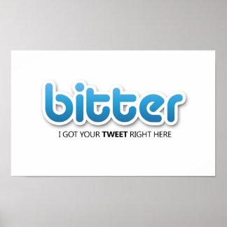 Bitteres nicht Twitter-Plakat