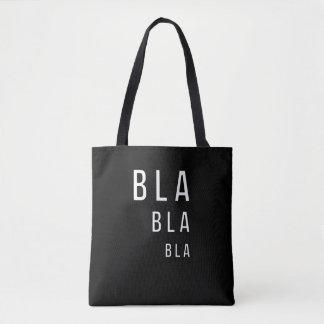 Bla Bla Bla Tasche