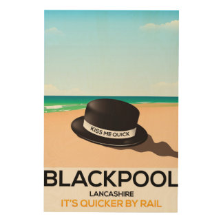 """Blackpool """"küssen mich schnell"""" Hutreise-Zugplakat Holzleinwand"""