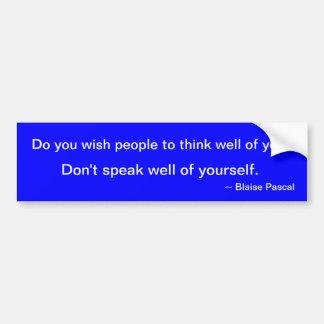 Blaise Pascal-Zitat auf Bescheidenheit Auto Aufkleber