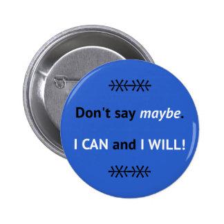 Blau I KANN inspirierend zitieren Runder Button 5,1 Cm