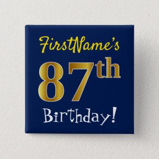 Blau, Imitat-Gold87. Geburtstag, mit individuellem Quadratischer Button 5,1 Cm