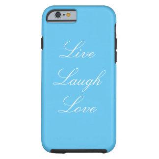 Blau-Livelachen-Liebe iPhone 6/6s Fall Tough iPhone 6 Hülle