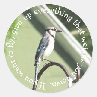 Blaues Jay-Inspirational Zitat-Aufkleber Runder Aufkleber