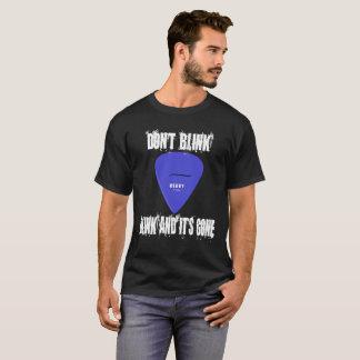 Blinken Sie nicht, zu blinken und es ist gegangen T-Shirt