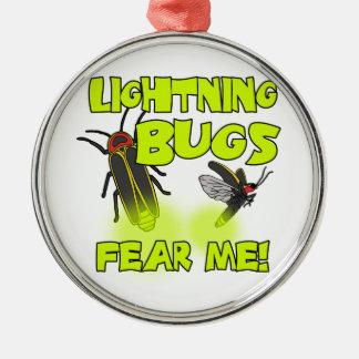 Blitz-Wanzen befürchten mich Rundes Silberfarbenes Ornament