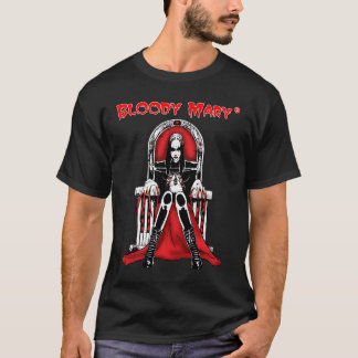 Bloody- Marythron-Shirt T-Shirt