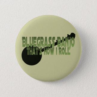 Bluegrass-Banjo. Das ist, wie ich rolle Runder Button 5,7 Cm