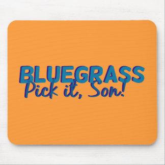 Bluegrass. Wählen Sie ihn Sohn aus! Mousepad