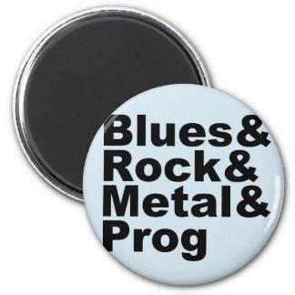 Blues&Rock&Metal&Prog (Schwarzes) Runder Magnet 5,1 Cm
