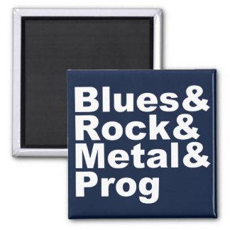 Blues&Rock&Metal&Prog (weiß) Quadratischer Magnet