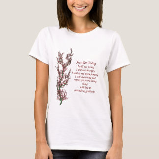 Blumen Inspirational gerade für Tag-Zitat T-Shirt
