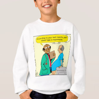 Blut 861 ist Majonäse-Cartoon Sweatshirt