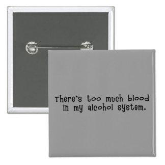Blut im Alkohol-Systems-Knopf Quadratischer Button 5,1 Cm