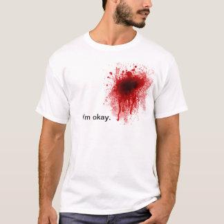 Blut-Spritzer bin ich okayt-stück T-Shirt
