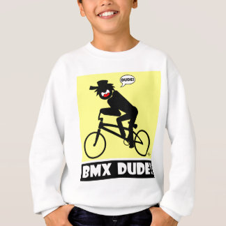 BMX DUDE-18 SWEATSHIRT