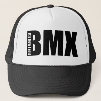 BMX - Es ist, wie ich rolle Truckerkappe
