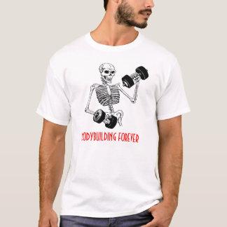 BODYBUILDING FÜR IMMER T - Shirt