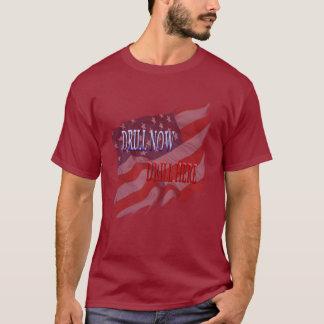 Bohrgerät jetzt, bohren hier T - Shirt