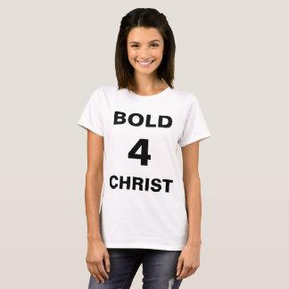 """""""Bold4Christ"""" der T - Shirt Frauen"""