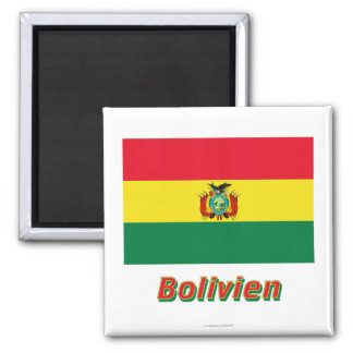 Bolivien Flagge MIT Namen Quadratischer Magnet