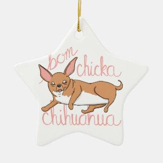 Bom Chicka Chihuahua-lustiges Hundewortspiel Keramik Ornament