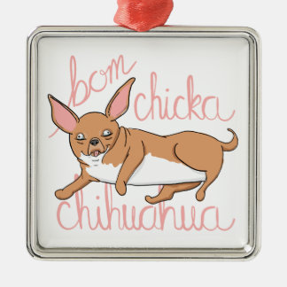 Bom Chicka Chihuahua-lustiges Hundewortspiel Silbernes Ornament
