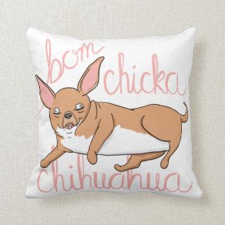 Bom Chicka Chihuahua-lustiges Kissen
