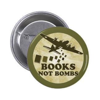 Bomben der Bücher nicht Runder Button 5,7 Cm