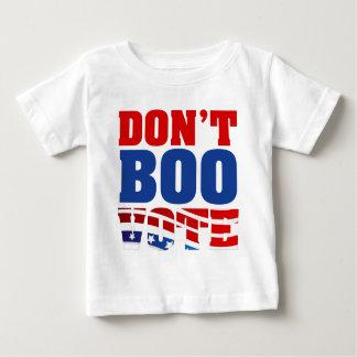 Boo nicht Abstimmung Baby T-shirt