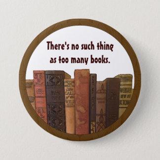 Bookaholic Spaß Runder Button 7,6 Cm
